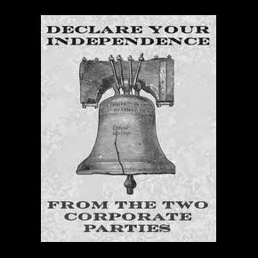 Declare-your-independence-from-the-two-corporate-parties