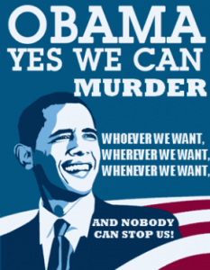 Obama-Yes-We-Can-Murder-Whoever-Whenever-Wherever-290x374