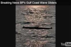 BP Deploying Armada Of Unmanned Drone Boats – Called Wave Gliders – To Monitor BP Gulf Oil Spill