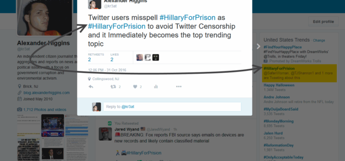 Twitter Refuses to Comment: #HillaryForPrison Censorship Continues as #HillaryForPrision To Trend