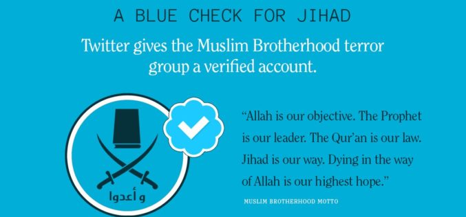 Twitter Verifies Muslim Brotherhood Account After Purging Conservatives