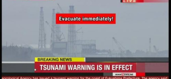 Fukushima 2.0? Tsunami Warning Issued After Powerful Earthquake Strikes Japan Off Fukushima
