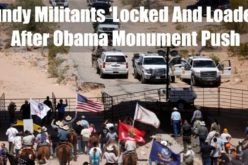Obama Seizes Area Near Bundy Ranch In Massive Last Minute Land Grab