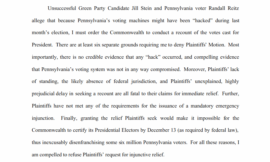 Pennsylvania Denies Jill Stein's recount on 6 separate grounds.