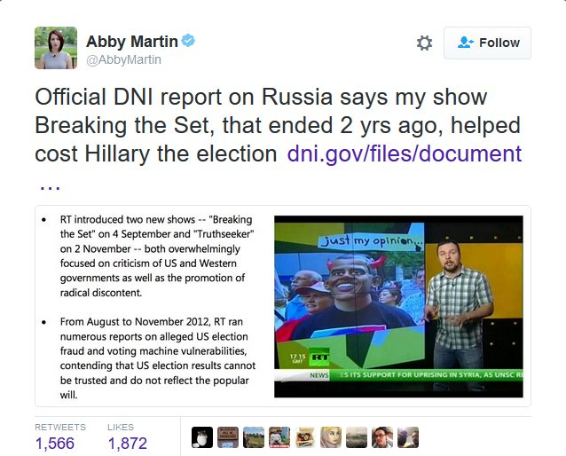 US Russian hacking Intel report claims Abby Martin's RT show, which ended 2 year ago, cost Hillary the election.