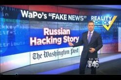 "CBS: Why WaPo's Russia Hacking Story is Epitome of ""Fake News"""